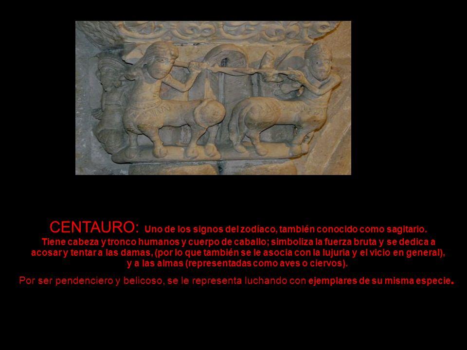 CENTAURO: Uno de los signos del zodíaco, también conocido como sagitario.