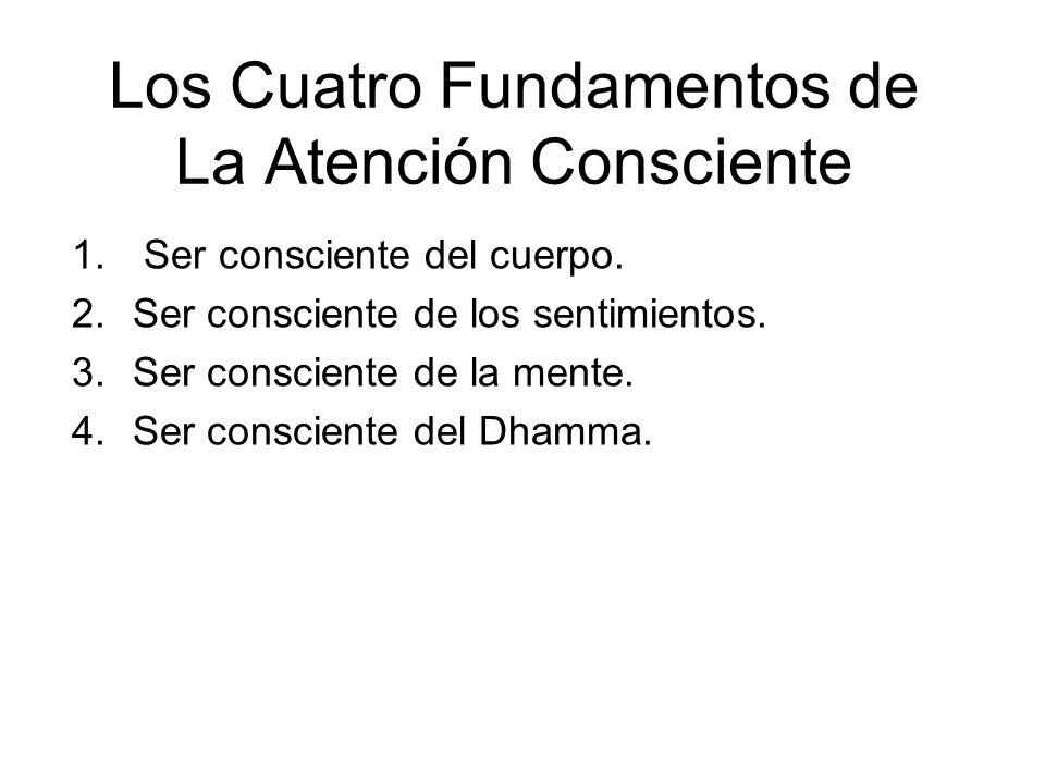 Los Cuatro Fundamentos de La Atención Consciente 1.