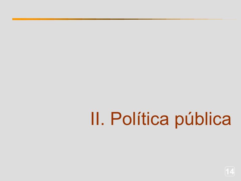 14 II. Política pública