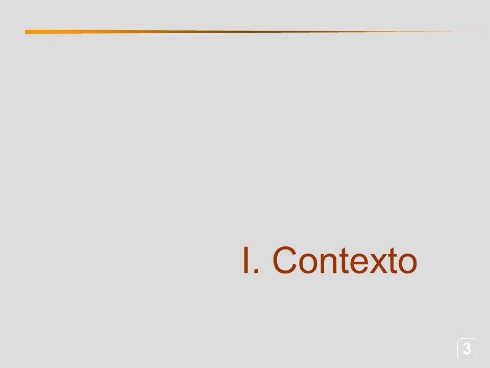 3 I. Contexto