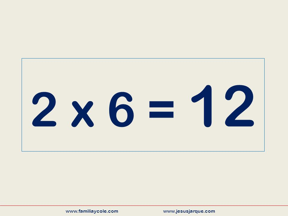 3 x 7 = 21 www.familiaycole.com www.jesusjarque.com