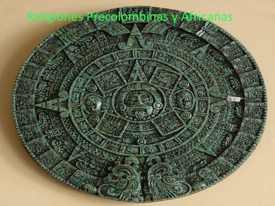 Religiones Precolombinas y Africanas