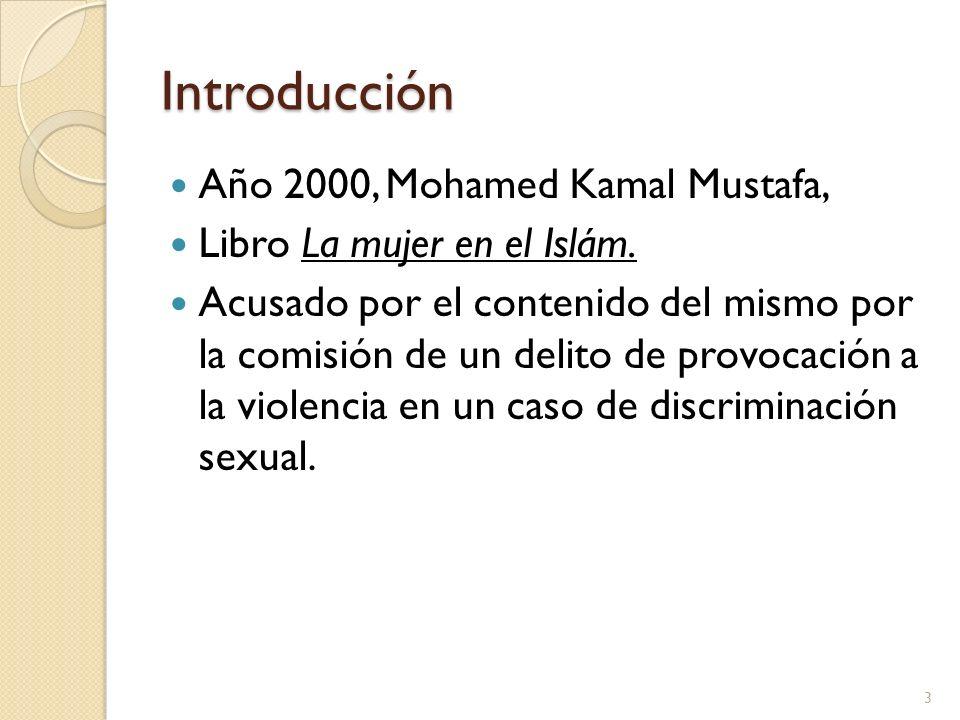 Introducción Año 2000, Mohamed Kamal Mustafa, Libro La mujer en el Islám. Acusado por el contenido del mismo por la comisión de un delito de provocaci