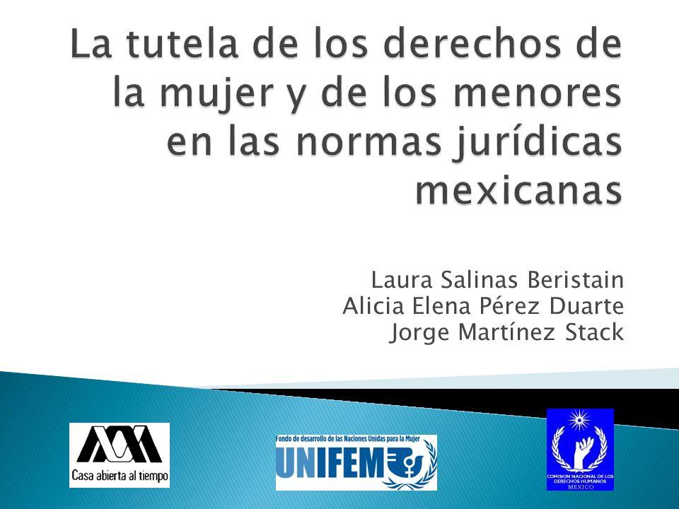 Laura Salinas Beristain Alicia Elena Pérez Duarte Jorge Martínez Stack