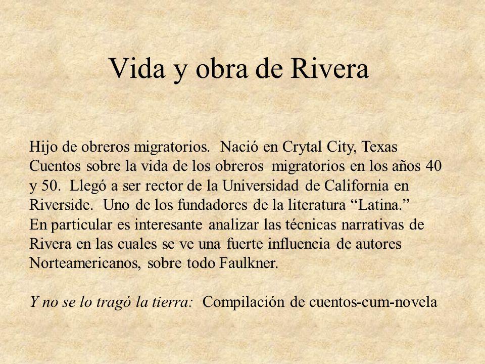 Vida y obra de Rivera Hijo de obreros migratorios.