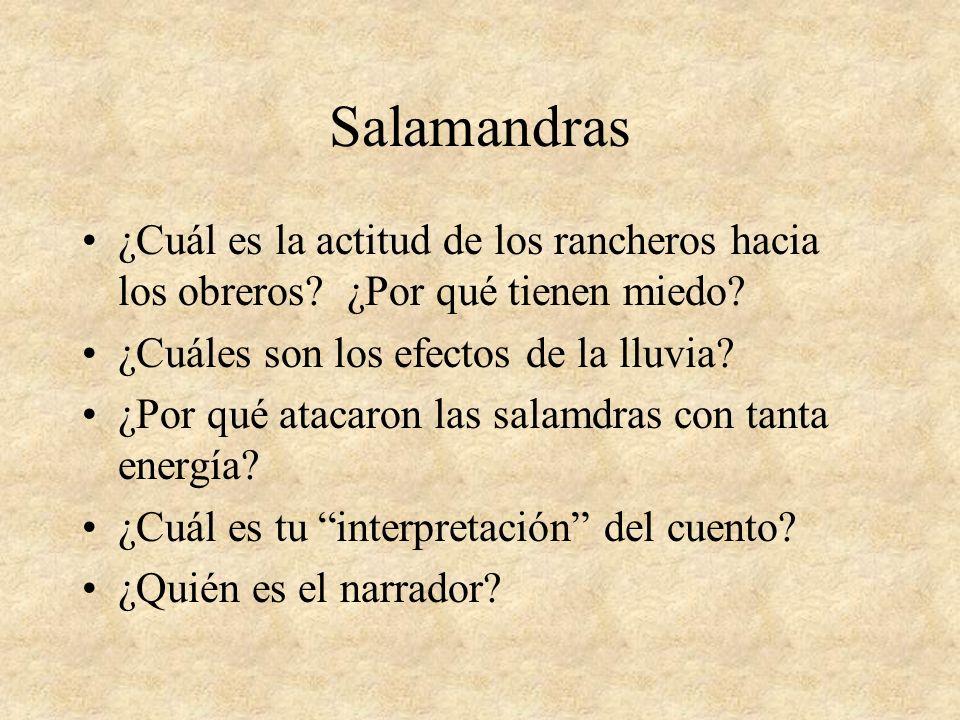 Salamandras ¿Cuál es la actitud de los rancheros hacia los obreros.