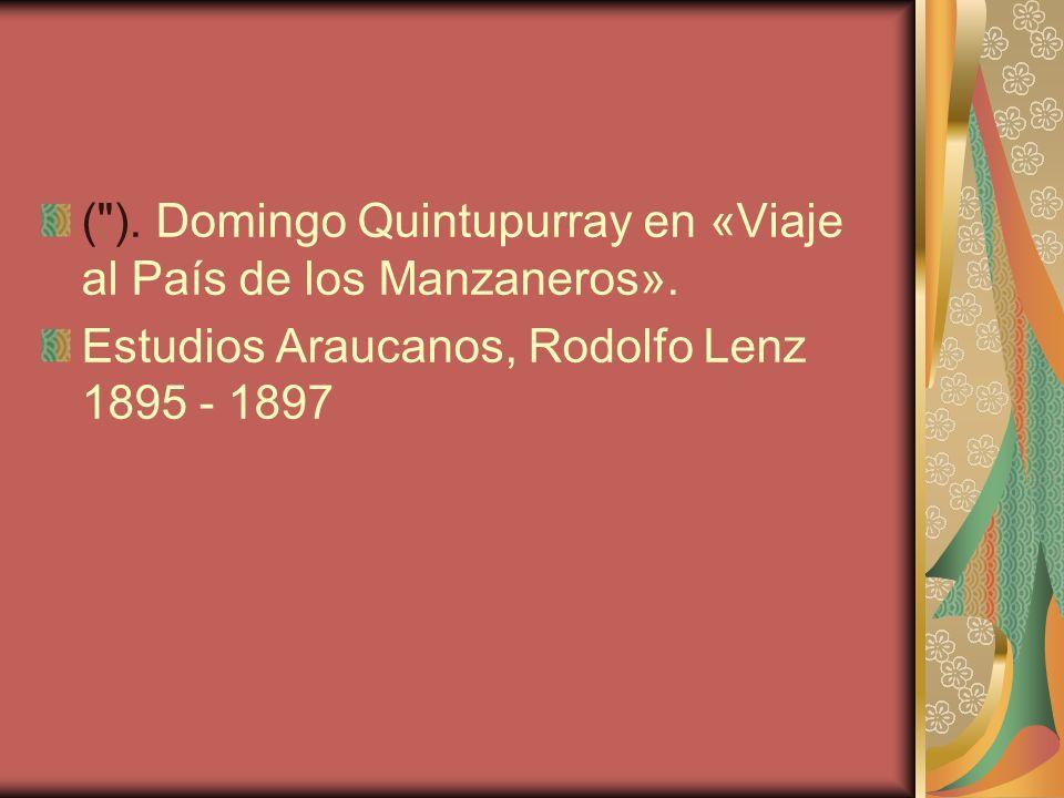 ( ).Domingo Quintupurray en «Viaje al País de los Manzaneros».