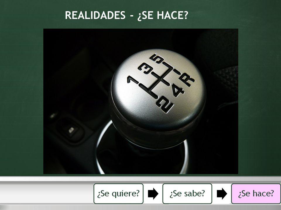 REALIDADES - ¿SE HACE?