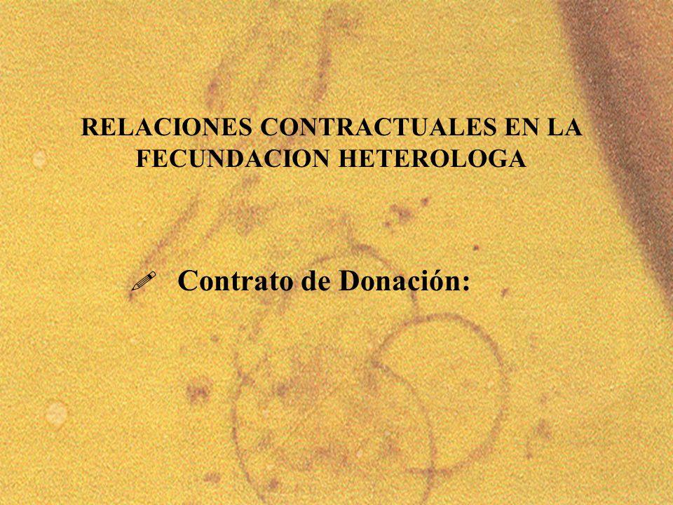 12 ! Contrato de Donación: RELACIONES CONTRACTUALES EN LA FECUNDACION HETEROLOGA