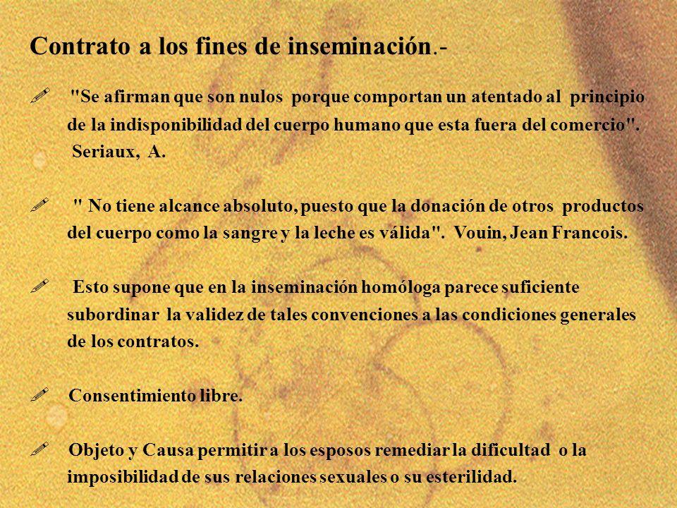 7 Contrato a los fines de inseminación.- !