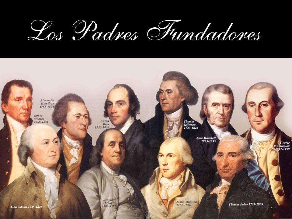 - La Declaración de Independencia (4 Julio, 1776; firmada por seis ex alumnos de Harvard): --Verdades evidentes: que todos los hombres son creados iguales, -- que son dotados por su Creador de ciertos derechos inalienables, que entre éstos están la vida, la libertad y la búsqueda de la felicidad.