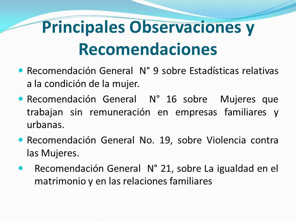 Principales Observaciones y Recomendaciones Recomendación General N° 9 sobre Estadísticas relativas a la condición de la mujer. Recomendación General