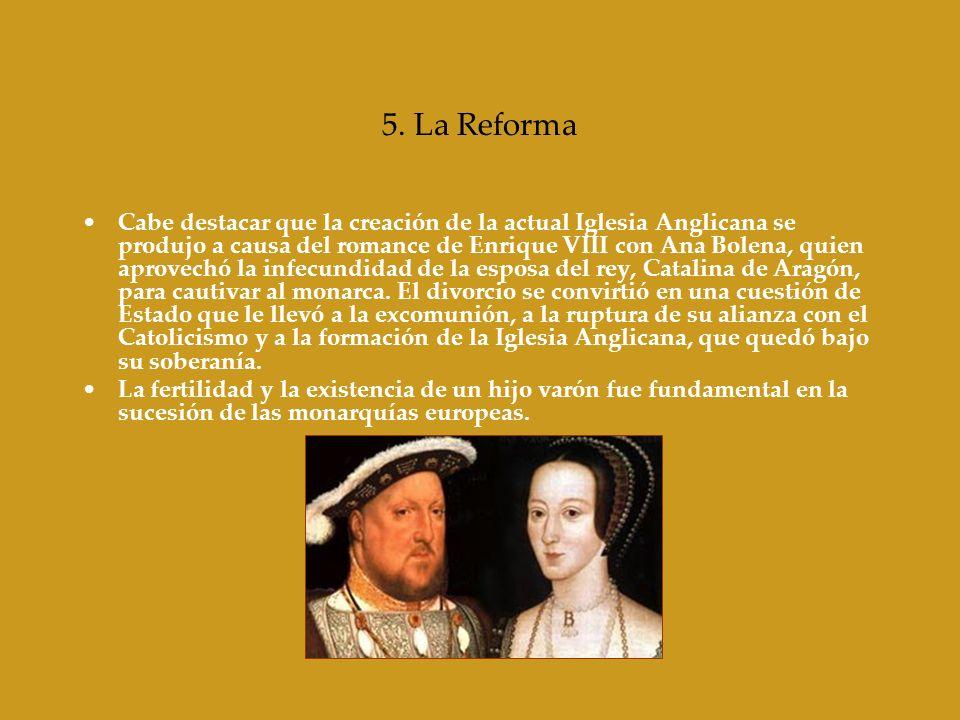 5. La Reforma Cabe destacar que la creación de la actual Iglesia Anglicana se produjo a causa del romance de Enrique VIII con Ana Bolena, quien aprove