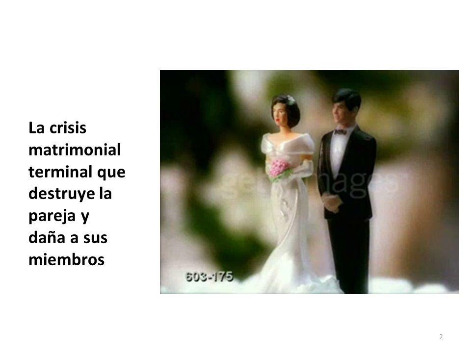 La crisis matrimonial terminal que destruye la pareja y daña a sus miembros 2