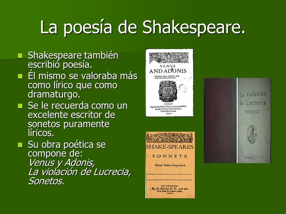 El Teatro de Shakespeare. Obras históricas. Las obras históricas que aparecen en el First Folio son exclusivamente de la historia de Inglaterra. Las o