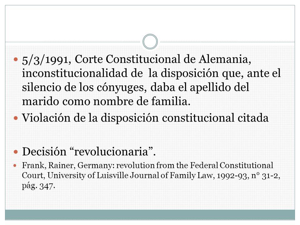 5/3/1991, Corte Constitucional de Alemania, inconstitucionalidad de la disposición que, ante el silencio de los cónyuges, daba el apellido del marido