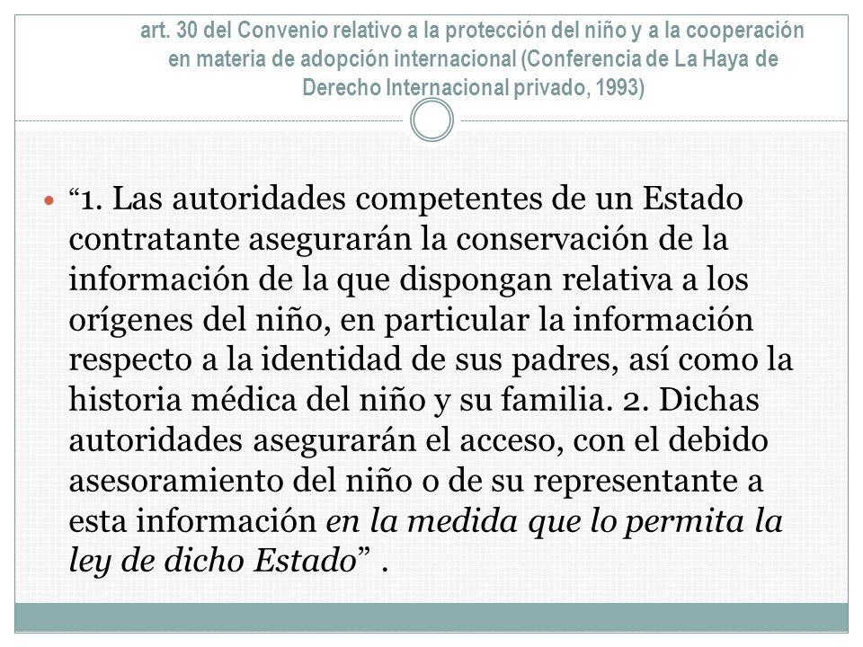 art. 30 del Convenio relativo a la protección del niño y a la cooperación en materia de adopción internacional (Conferencia de La Haya de Derecho Inte