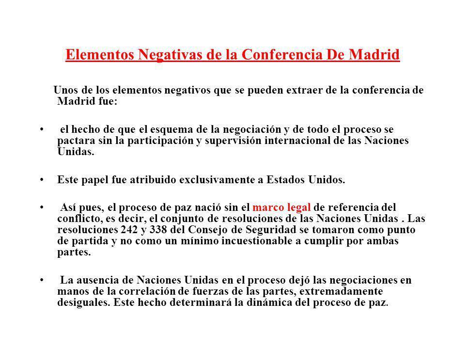 Elementos Negativas de la Conferencia De Madrid Unos de los elementos negativos que se pueden extraer de la conferencia de Madrid fue: el hecho de que