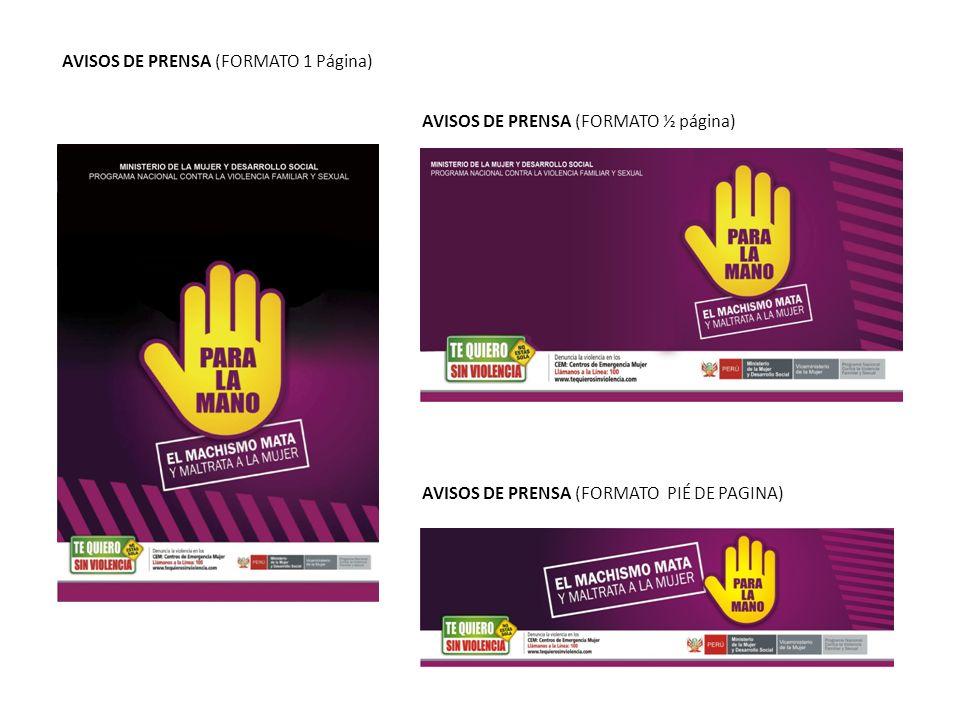 AVISOS DE PRENSA (FORMATO ½ página) AVISOS DE PRENSA (FORMATO PIÉ DE PAGINA) AVISOS DE PRENSA (FORMATO 1 Página)