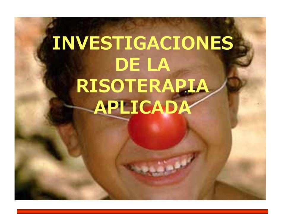 INVESTIGACIONES DE LA RISOTERAPIA APLICADA