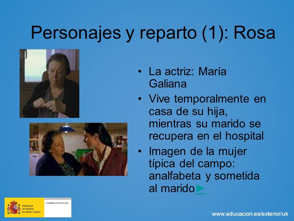 www.educacion.es/exterior/uk Personajes y reparto (1): Rosa La actriz: María Galiana Vive temporalmente en casa de su hija, mientras su marido se recu