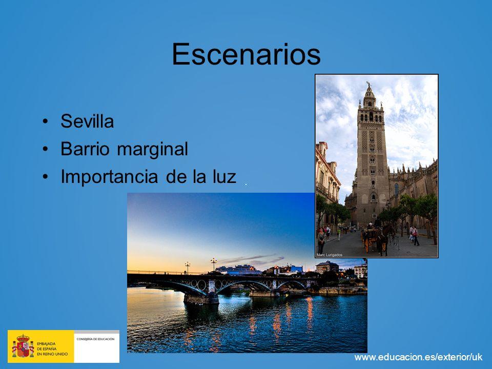 www.educacion.es/exterior/uk Escenarios Sevilla Barrio marginal Importancia de la luz