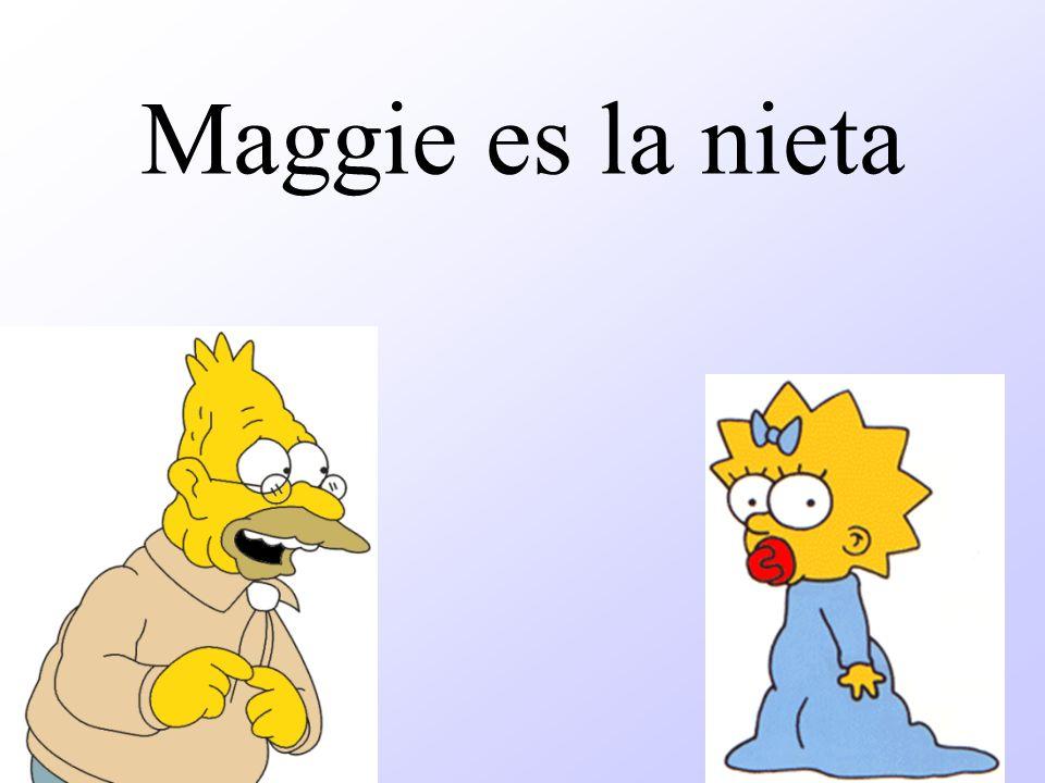 Maggie es la nieta