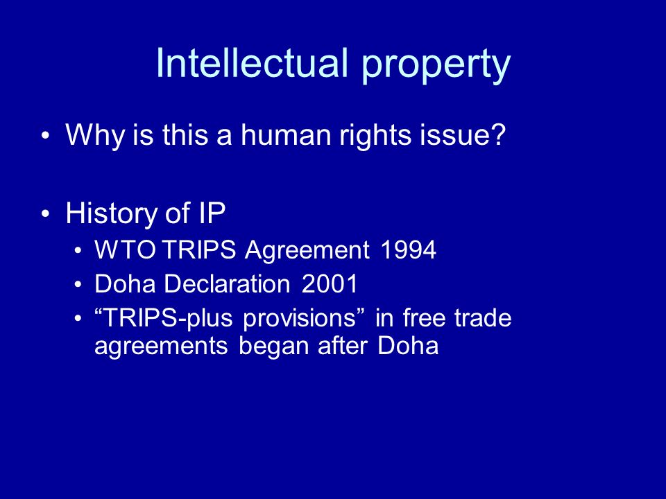 Intellectual property Why is this a human rights issue.
