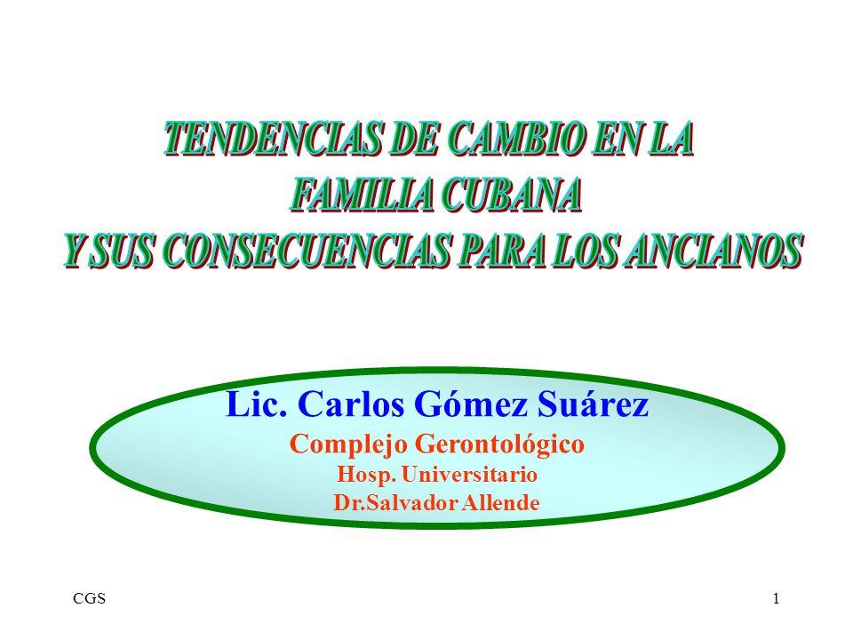 CGS1 Lic. Carlos Gómez Suárez Complejo Gerontológico Hosp. Universitario Dr.Salvador Allende