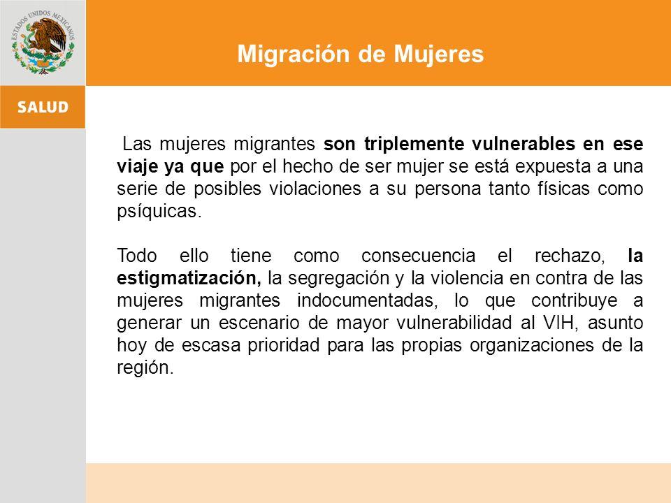 Las mujeres migrantes son triplemente vulnerables en ese viaje ya que por el hecho de ser mujer se está expuesta a una serie de posibles violaciones a su persona tanto físicas como psíquicas.