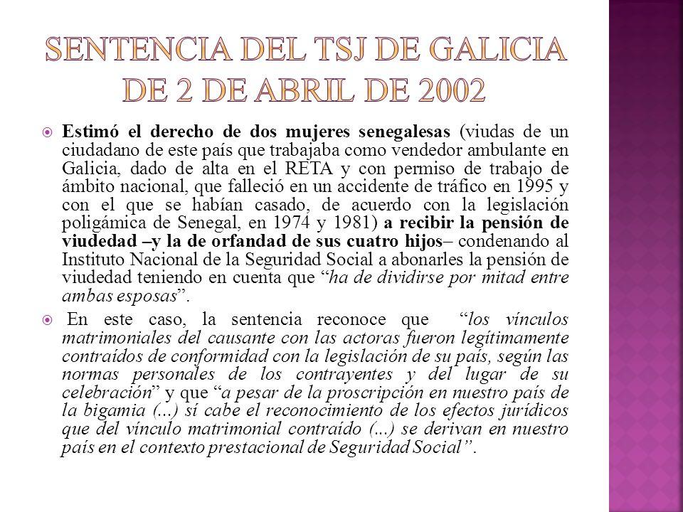 Estimó el derecho de dos mujeres senegalesas (viudas de un ciudadano de este país que trabajaba como vendedor ambulante en Galicia, dado de alta en el