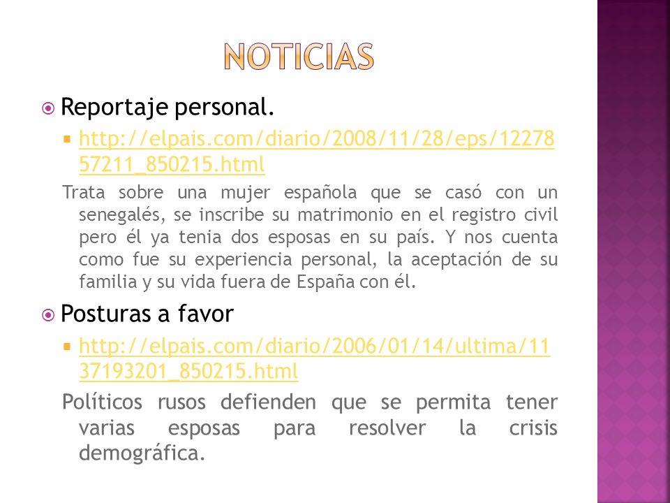 Reportaje personal. http://elpais.com/diario/2008/11/28/eps/12278 57211_850215.html http://elpais.com/diario/2008/11/28/eps/12278 57211_850215.html Tr