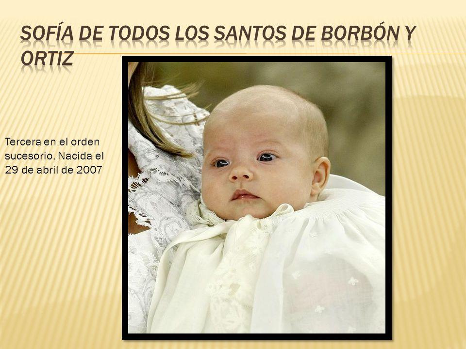 Tercera en el orden sucesorio. Nacida el 29 de abril de 2007