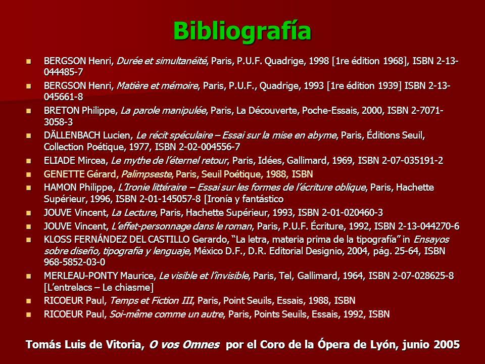 Bibliografía BERGSON Henri, Durée et simultanéité, Paris, P.U.F.