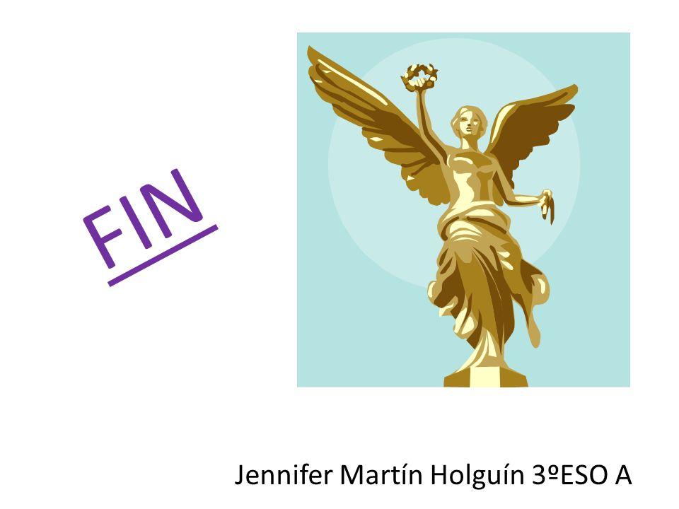 FIN Jennifer Martín Holguín 3ºESO A
