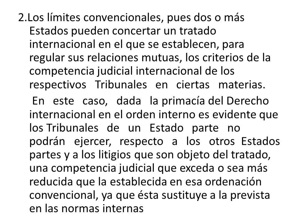 2.Los límites convencionales, pues dos o más Estados pueden concertar un tratado internacional en el que se establecen, para regular sus relaciones mu