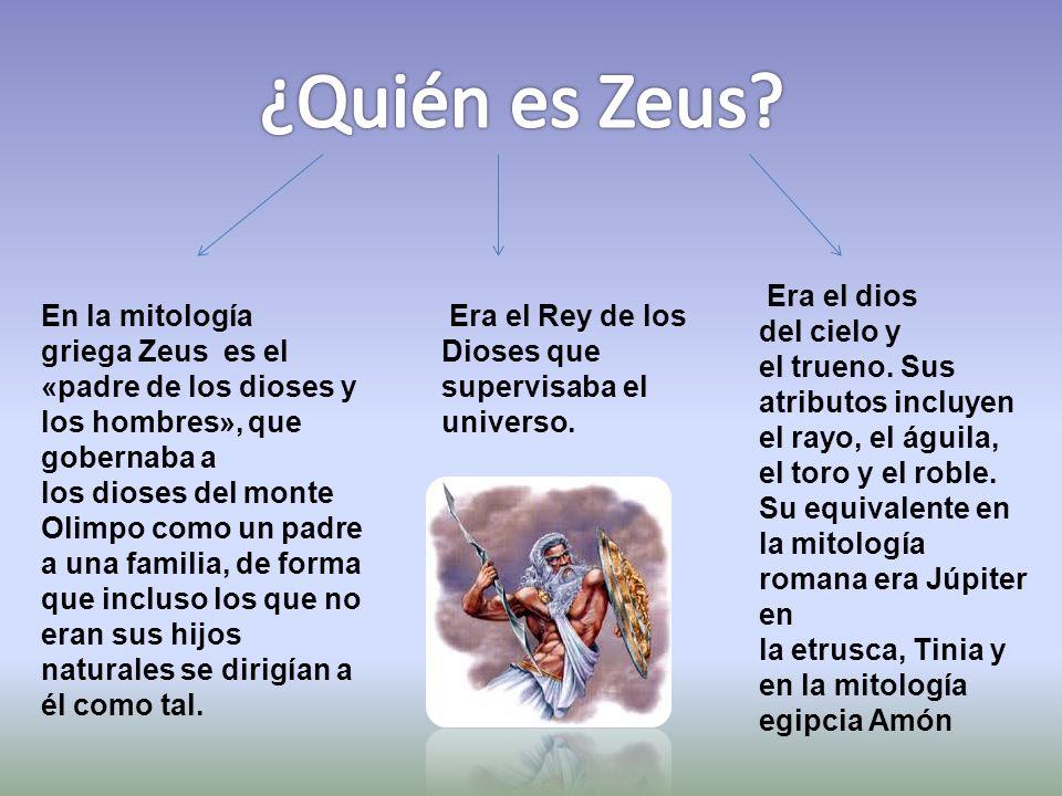 En la mitología griega Zeus es el «padre de los dioses y los hombres», que gobernaba a los dioses del monte Olimpo como un padre a una familia, de forma que incluso los que no eran sus hijos naturales se dirigían a él como tal.