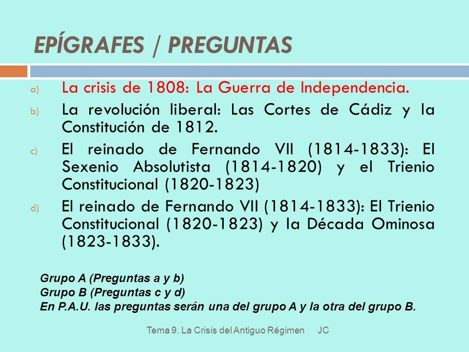 1.La crisis de 1808: La Guerra de Independencia.JCTema 9.
