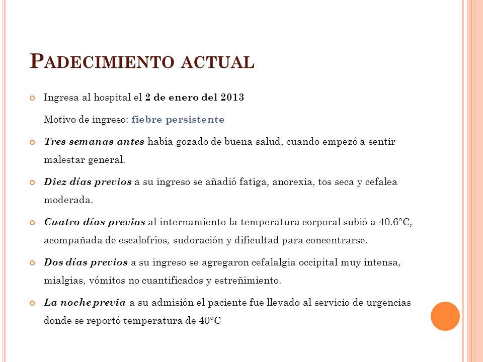 E XPLORACIÓN FÍSICA A su ingreso muestra SV con los siguientes parámetros: TA 100/60mmHg, FC 120x´, FR 21x´, T 40°C, SatO 2 96%.