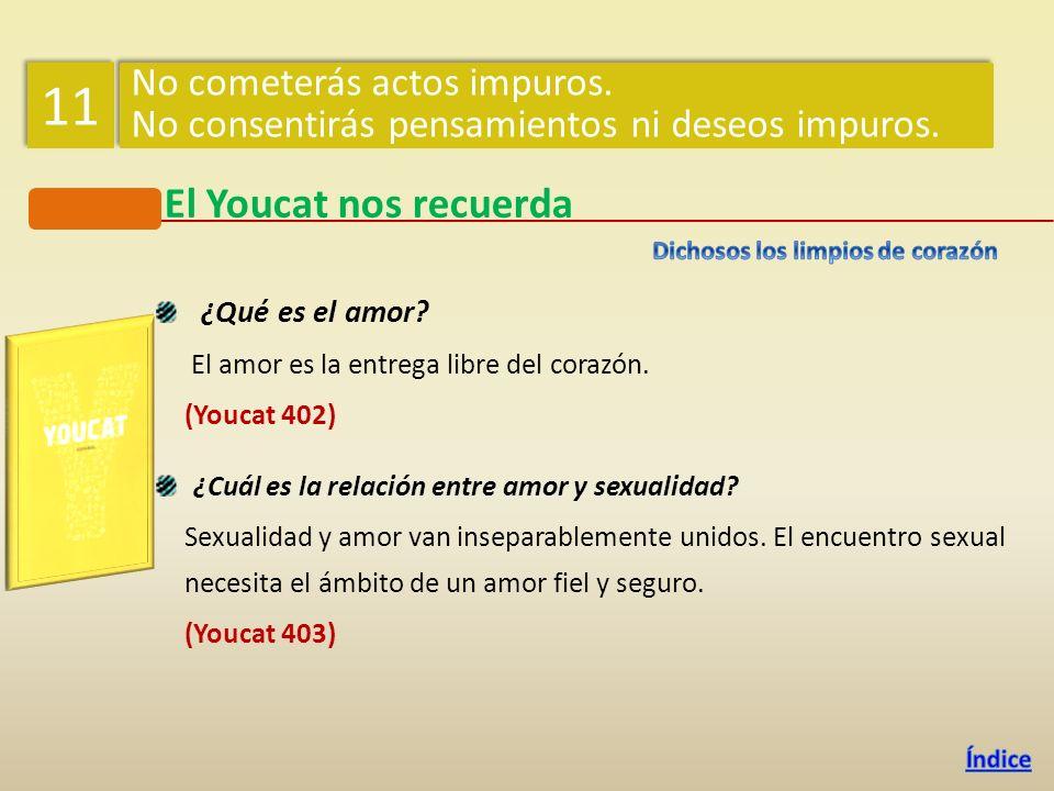 ¿Qué es el amor? El amor es la entrega libre del corazón. (Youcat 402) ¿Cuál es la relación entre amor y sexualidad? Sexualidad y amor van inseparable