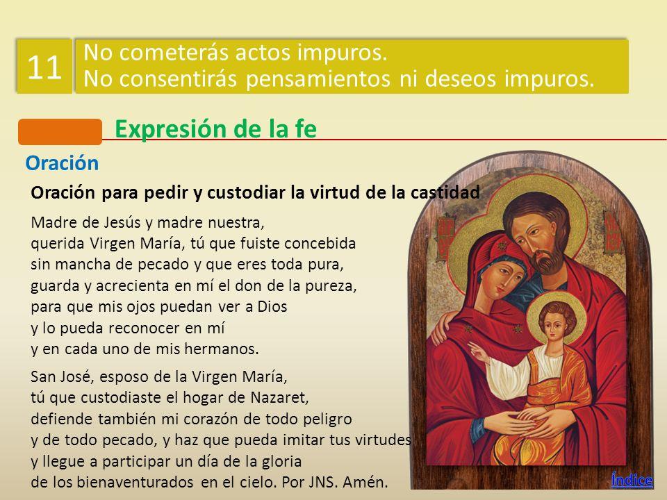 Oración Oración para pedir y custodiar la virtud de la castidad Madre de Jesús y madre nuestra, querida Virgen María, tú que fuiste concebida sin manc