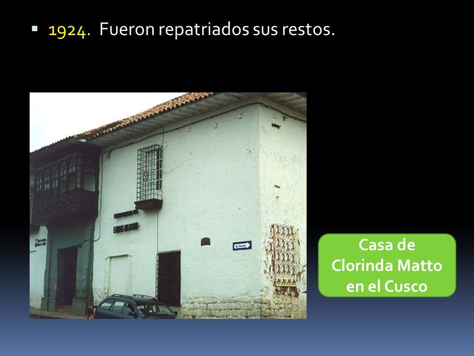 1924. Fueron repatriados sus restos. Casa de Clorinda Matto en el Cusco