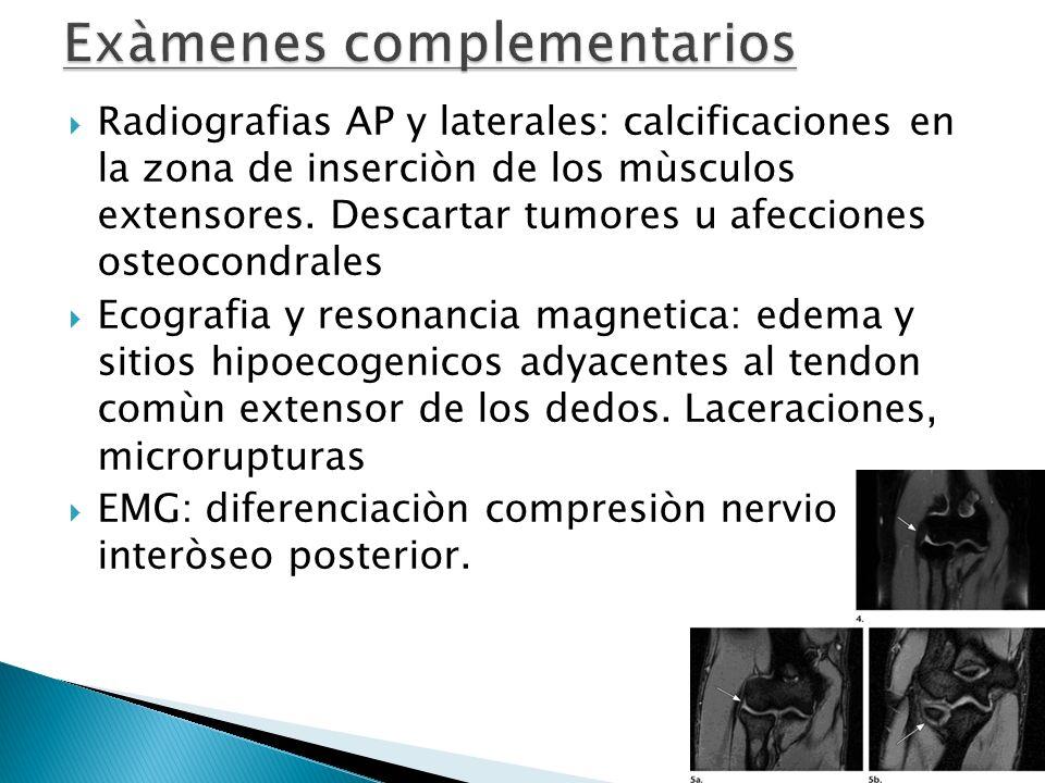 Radiografias AP y laterales: calcificaciones en la zona de inserciòn de los mùsculos extensores. Descartar tumores u afecciones osteocondrales Ecograf