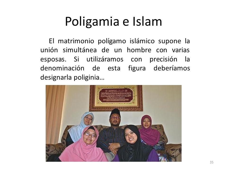 Poligamia e Islam El matrimonio polígamo islámico supone la unión simultánea de un hombre con varias esposas. Si utilizáramos con precisión la denomin
