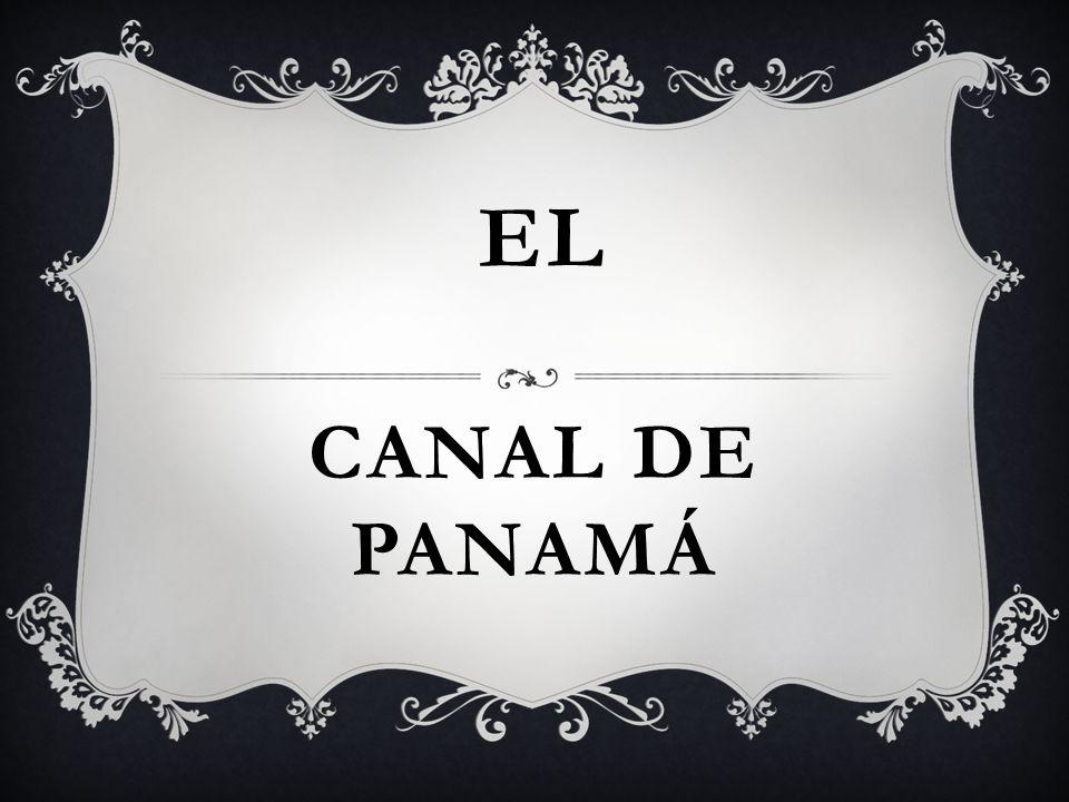 CANAL DE PANAMÁ EL