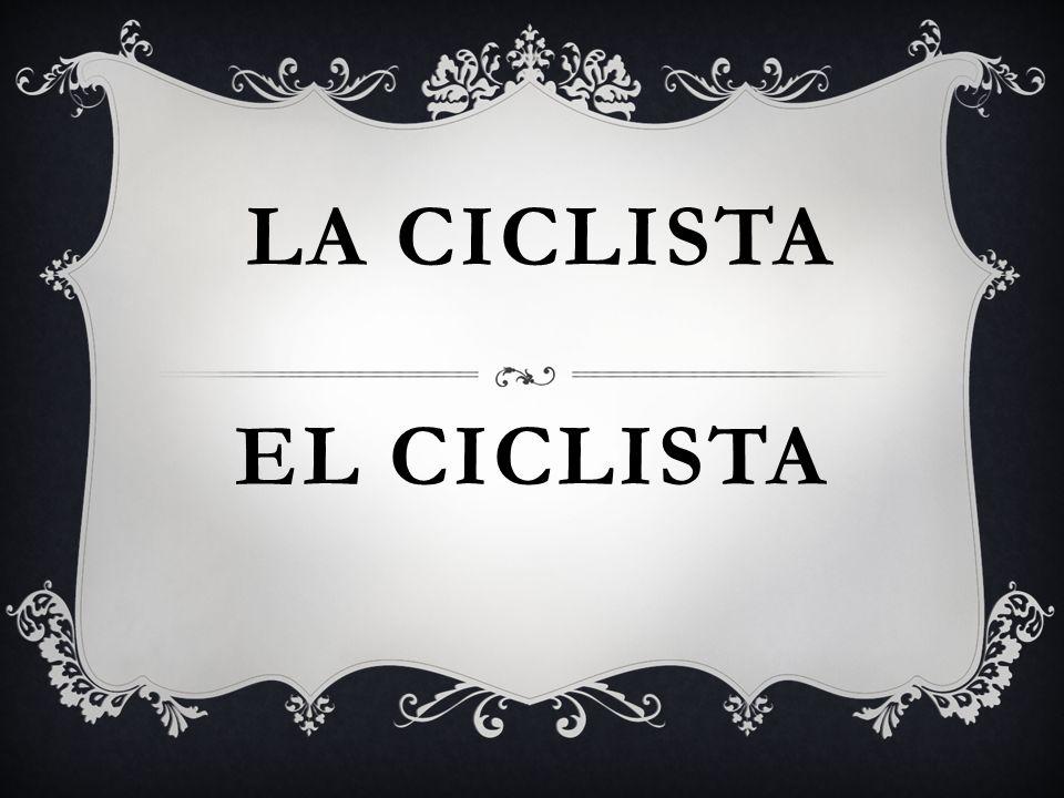 EL CICLISTA LA CICLISTA