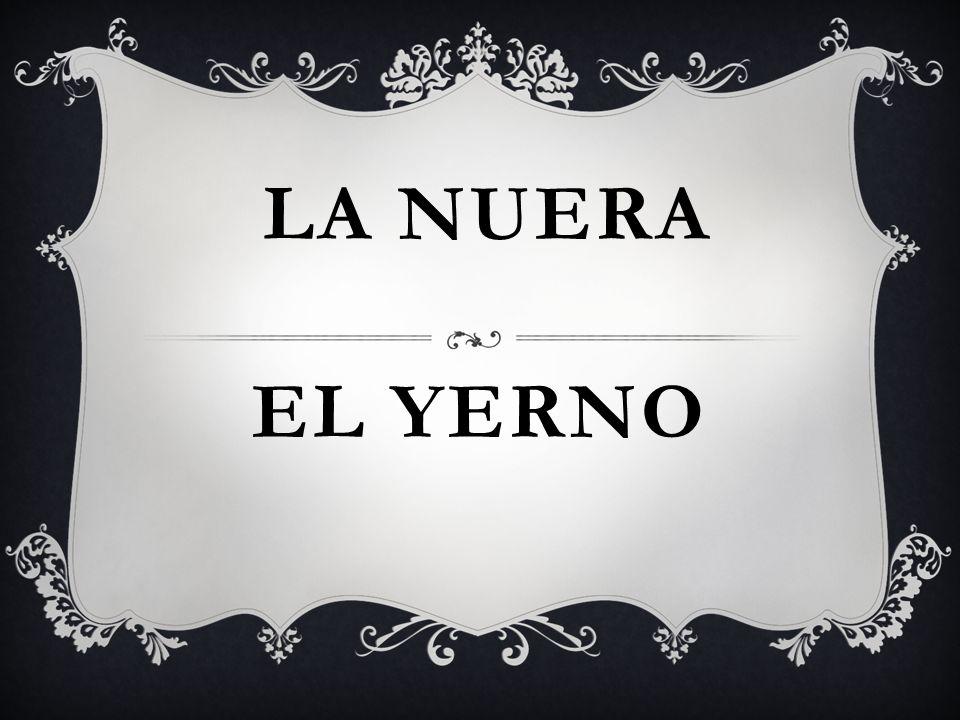 EL YERNO LA NUERA