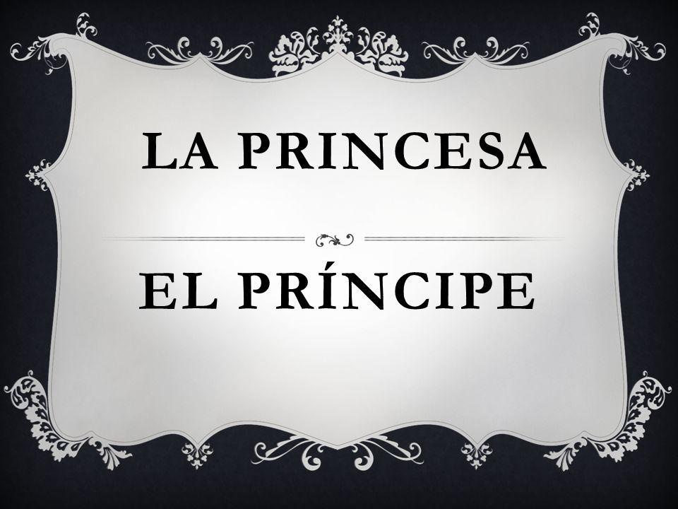 EL PRÍNCIPE LA PRINCESA