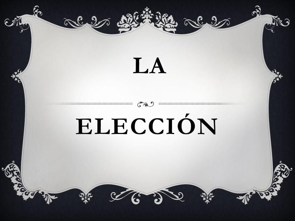 ELECCIÓN LA
