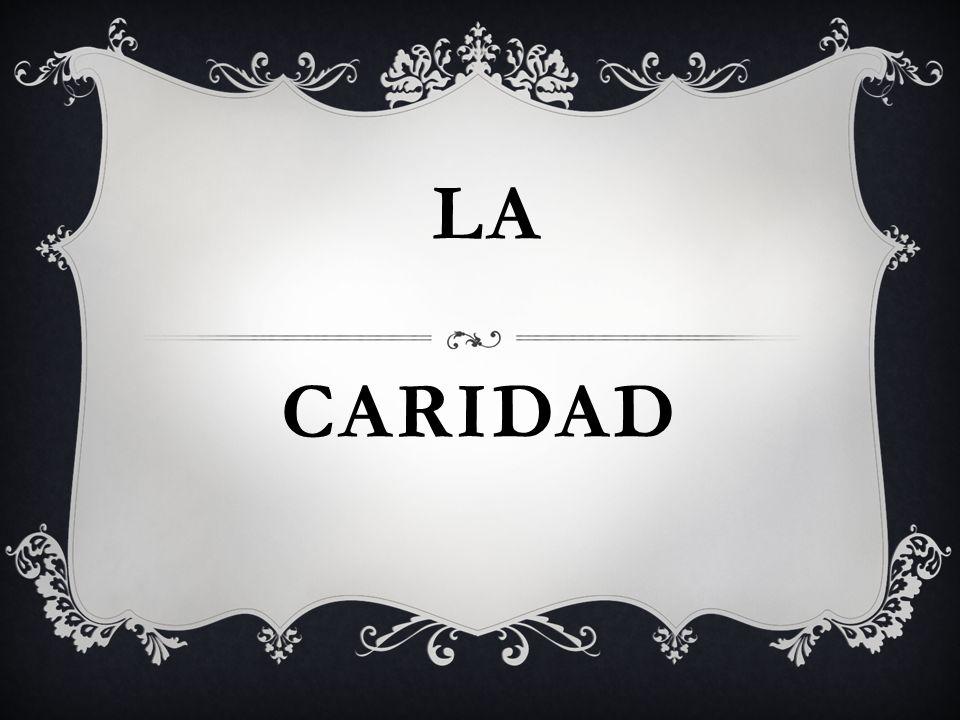 CARIDAD LA